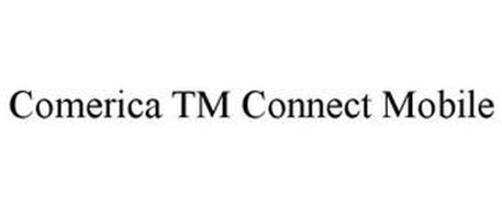 COMERICA TM CONNECT MOBILE