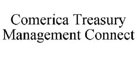COMERICA TREASURY MANAGEMENT CONNECT