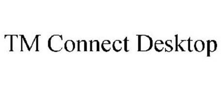 TM CONNECT DESKTOP