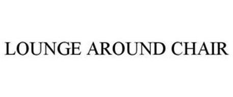 LOUNGE AROUND CHAIR