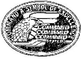 COMMAND SYSTEMS COMMAND A SYMBOL OF EXCELLENCE