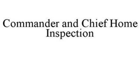 COMMANDER AND CHIEF HOME INSPECTION
