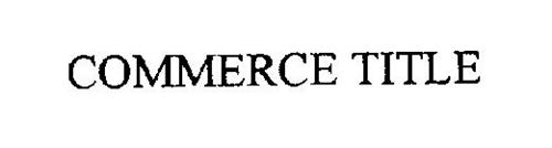 COMMERCE TITLE