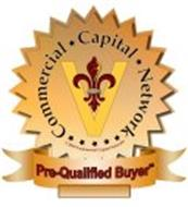 COMMERCIAL CAPITAL NETWORK PRE-QUALIFIED BUYER 2010 COMMERCIAL CAPITAL NETWORK