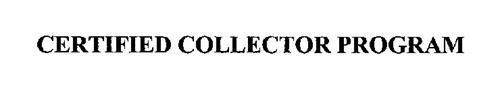 CERTIFIED COLLECTOR PROGRAM