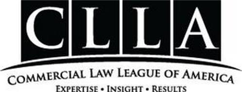 CLLA COMMERCIAL LAW LEAGUE OF AMERICA EXPERTISE · INSIGHT · RESULTS