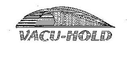 VACU-HOLD