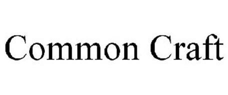 COMMON CRAFT