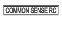 COMMON SENSE RC