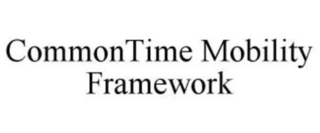 COMMONTIME MOBILITY FRAMEWORK