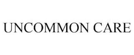 UNCOMMON CARE