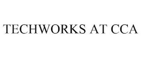 TECHWORKS AT CCA