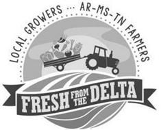 FRESH FROM THE DELTA LOCAL GROWERS AR -MS - TN FARMERS