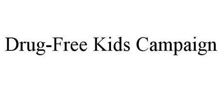 DRUG-FREE KIDS CAMPAIGN