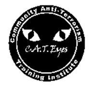 C.A.T. EYES COMMUNITY ANTI-TERRORISM TRAINING INSTITUTE