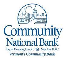 COMMUNITY NATIONAL BANK EQUAL HOUSING LENDER MEMBER FDIC VERMONT'S COMMUNITY BANK