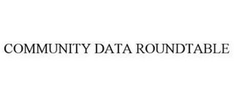 COMMUNITY DATA ROUNDTABLE