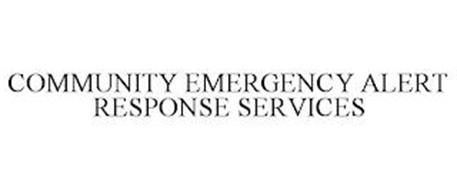 COMMUNITY EMERGENCY ALERT RESPONSE SERVICES