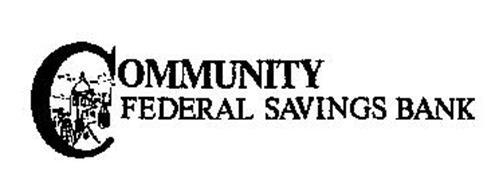 COMMUNITY FEDERAL SAVINGS BANK