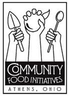 COMMUNITY FOOD INITIATIVES ATHENS, OHIO
