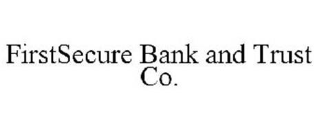 FIRSTSECURE BANK AND TRUST CO