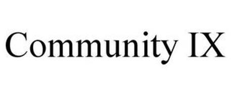 COMMUNITY IX