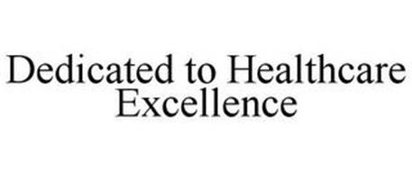 DEDICATED TO HEALTHCARE EXCELLENCE