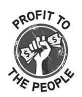 PROFIT TO THE PEOPLE
