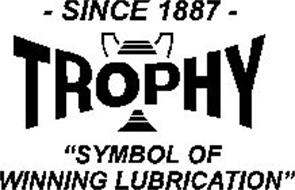 "-SINCE 1887- ""SYMBOL OF WINNING LUBRICATION"""