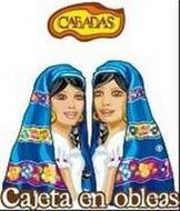 CABADAS CAJETA EN OBLEAS