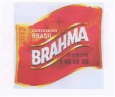 CERVEJA DO BRASIL BRAHMA DESDE 1888