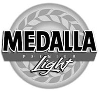 MEDALLA PREMIUM LIGHT