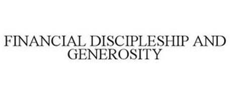 FINANCIAL DISCIPLESHIP AND GENEROSITY