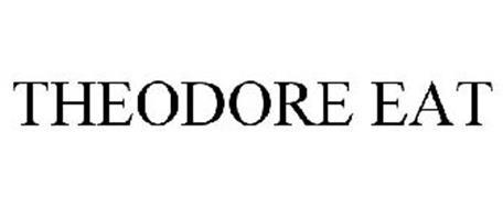 THEODORE EAT