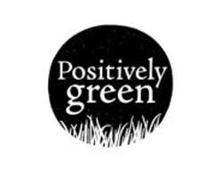 POSITIVELY GREEN