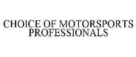 CHOICE OF MOTORSPORTS PROFESSIONALS