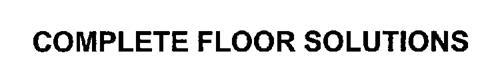 COMPLETE FLOOR SOLUTIONS