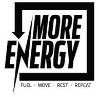 MORE ENERGY FUEL MOVE REST REPEAT