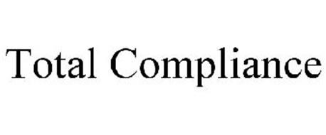 TOTAL COMPLIANCE
