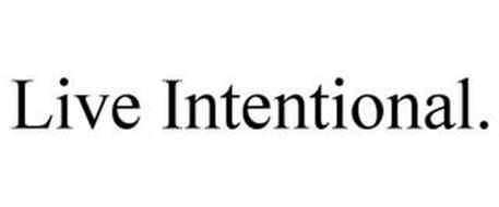 LIVE. INTENTIONAL.