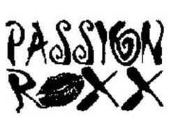 PASSION ROXX