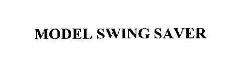 MODEL SWING SAVER