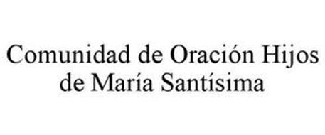 COMUNIDAD DE ORACIÓN HIJOS DE MARÍA SANTÍSIMA