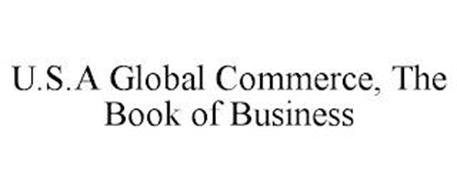 U.S.A GLOBAL COMMERCE, THE BOOK OF BUSINESS