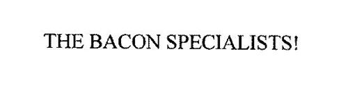 THE BACON SPECIALISTS!