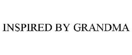 INSPIRED BY GRANDMA