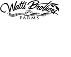 WATTS BROTHERS FARMS