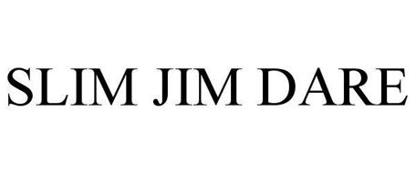 SLIM JIM DARE