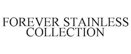 FOREVER STAINLESS COLLECTION