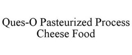 QUES-O PASTEURIZED PROCESS CHEESE FOOD
